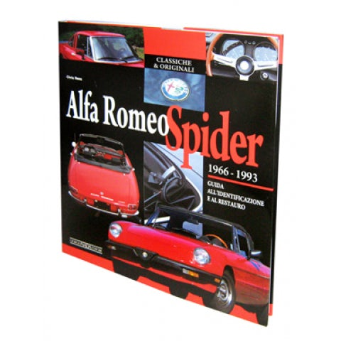 BOOK ALFA ROMEO SPIDER 1966-1993 GUIDE TO IDENTIFICATION AND RESTORATION ( ITALIAN EDITION )