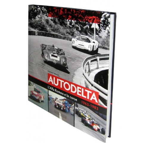 BOOK AUTODELTA ALFA ROMEO AND RACING 1963-1983 ( ITALIAN EDITION )